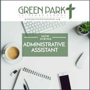Now Hiring: Administrative Assistant - Green Park Lutheran ...